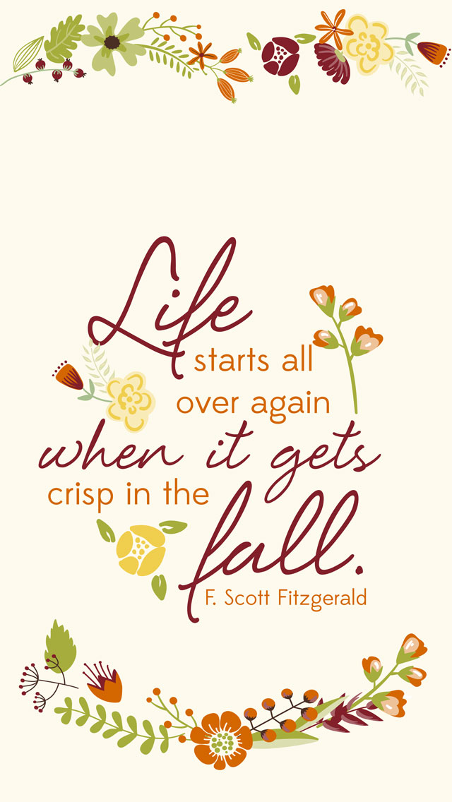 Fall quotes, Phone backgrounds and iPhone wallpapers on Pinterest